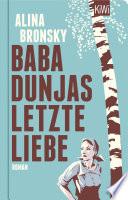 Baba Dunjas letzte Liebe  : Roman