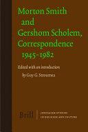 Morton Smith and Gershom Scholem  Correspondence 1945 1982