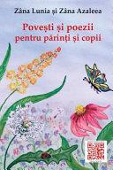 Povesti Si Poezii Pentru Parinti Si Copii