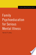 Family Psychoeducation for Serious Mental Illness Book