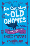 No Country for Old Gnomes