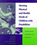 Meeting Physical and Health Needs of Children with Disabilities