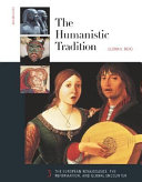 The Humanistic Tradition: The European Renaissance, the Reformation and global encounter