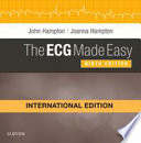 ECG MADE EASY, INTERNATIONAL EDITION.
