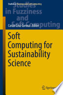 Soft Computing for Sustainability Science Book