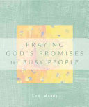 Praying God s Promises for Busy People