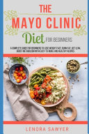 The Mayo Clinic Diet For Beginners Book