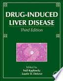 """Drug-Induced Liver Disease"" by Neil Kaplowitz, Laurie D. DeLeve"