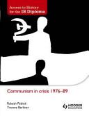 Books - Communism In Crisis 1976-89 | ISBN 9781444156386
