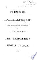 Testimonials in Favour of the Rev. Alex. J. D. D'Orsey ... as a Candidate for the Readership at the Temple Church Pdf/ePub eBook