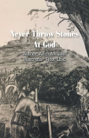 Never Throw Stones at God