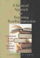 A Balanced Approach To Beginning Reading Instruction
