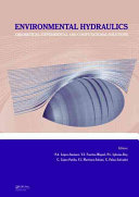 Environmental Hydraulics   Theoretical  Experimental and Computational Solutions