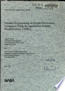 Portable Programming on Parallel/networked Computers Using the Application Portable Parallel Library (APPL)
