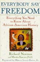 Everybody Say Freedom Book