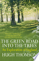 The Green Road Into The Trees Book