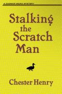 Stalking the Scratch Man