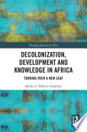 Decolonization  Development and Knowledge in Africa