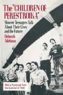 The  children of Perestroika