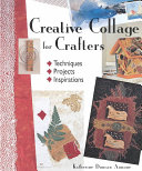 Creative Collage for Crafters