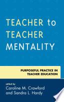 Teacher to Teacher Mentality Book