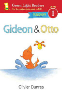 Gideon And Otto Reader