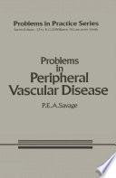 Problems in Peripheral Vascular Disease