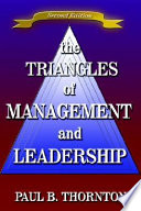 The Triangles of Management and Leadership