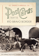 Postcards from the R  o Bravo Border