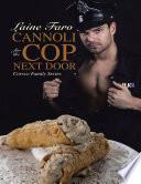 Cannoli for the Cop Next Door: Corsco Family Series