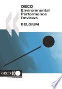 OECD Environmental Performance Reviews  Belgium 2007