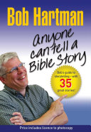 Anyone Can Tell a Bible Story