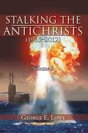 Stalking the Antichrists  1965 2012  Volume 2