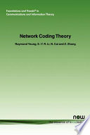 Network Coding Theory
