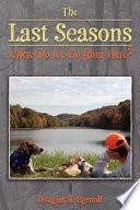 The Last Seasons Book