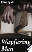 Wayfaring Men Book