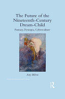 Pdf The Future of the Nineteenth-Century Dream-Child Telecharger