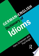 """""""German/English Dictionary of Idioms"""" by Hans Schemann"""