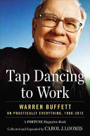 Tap Dancing to Work Warren Buffett on Practically Everything 19662012