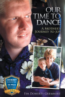 Our Time to Dance  A Mother s Journey to Joy
