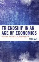 Friendship in an Age of Economics Pdf/ePub eBook
