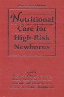Nutritional Care for High risk Newborns