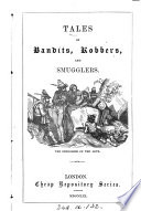 Tales Of Bandits Robbers And The Smugglers