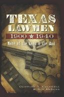 Texas Lawmen, 1900-1940