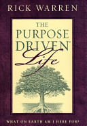 The Purpose Driven Life  What on Earth Am I Here For