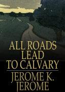 Pdf All Roads Lead to Calvary