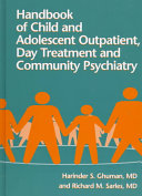 Handbook of Child and Adolescent Outpatient  Day Treatment and Community Psychiatry