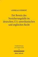 Der Beweis des Versicherungsfalls im deutschen, U.S.-amerikanischen und englischen Recht
