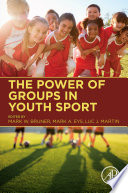 The Power of Groups in Youth Sport Book