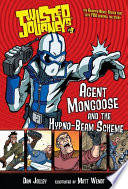 09 Agent Mongoose and the Hypno Beam Scheme